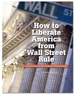 How To Liberate American From Wall Street Rule